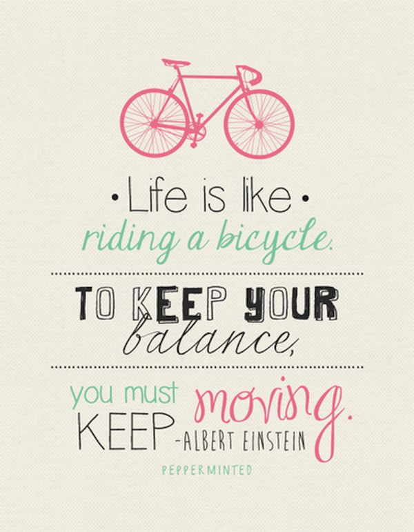 5 Favorite Inspirational Bike Quotes