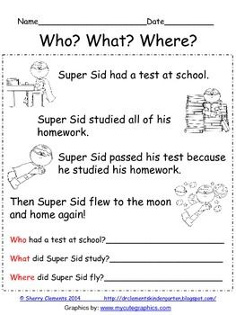 FREEBIE - One page Reading Comprehension: Who? What? Where? - cute short story with related questions http://drclementskindergarten.blogspot.com/