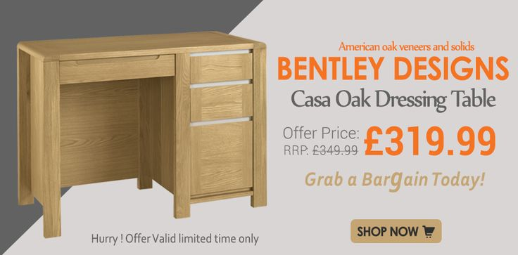 Hurry it's your last chance to Get Bentley Designs Casa Oak Dressing Table with Affordable Price at Furniture Direct UK. #BentleyDesignsFurniture #Online Furniture #SummerFurnitureSale