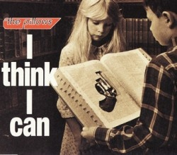 I think I can | the pillows official web site