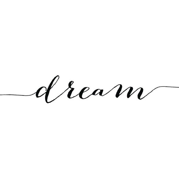 Dream Print, Motivational Art, Calligraphy Quote Digital, Wall Art... ($5) ❤ liked on Polyvore