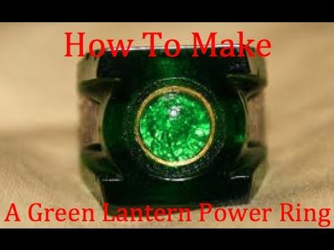 How To Make A Green Lantern Power Ring (easy)
