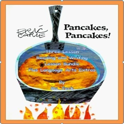 Three lesson bundle plus lots of language arts activities based on the book Pancakes, Pancakes! by Eric Carle.