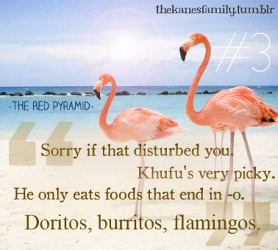 Oreos, nachos, jalapeños - Kane Chronicles - funny