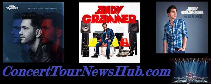 Updated Andy Grammer 2015 North American Tour Schedule