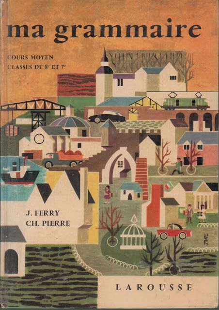 Ferry, Pierre, Ma grammaire CM1-CM2 (1960)