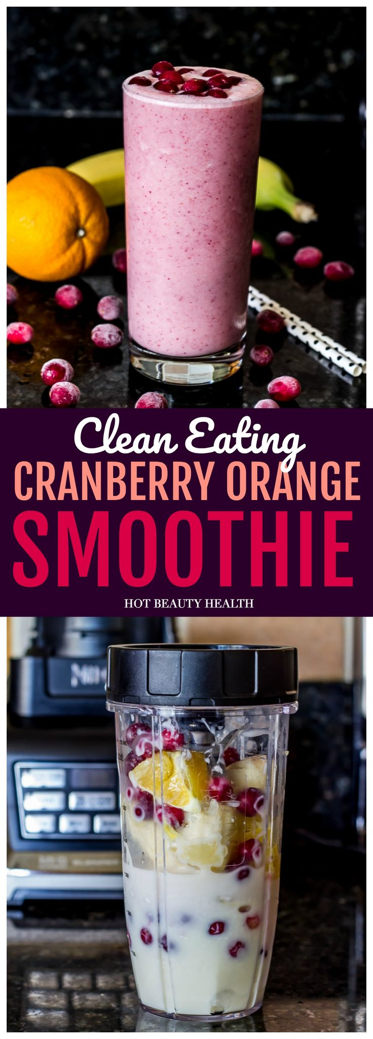 A Clean Eating Cranberry Orange Banana Smoothie that's anti-oxidant rich and loaded with Vitamin C. It's the perfect fall and winter drink that you can enjoy over and over again. Click pin for recipe!