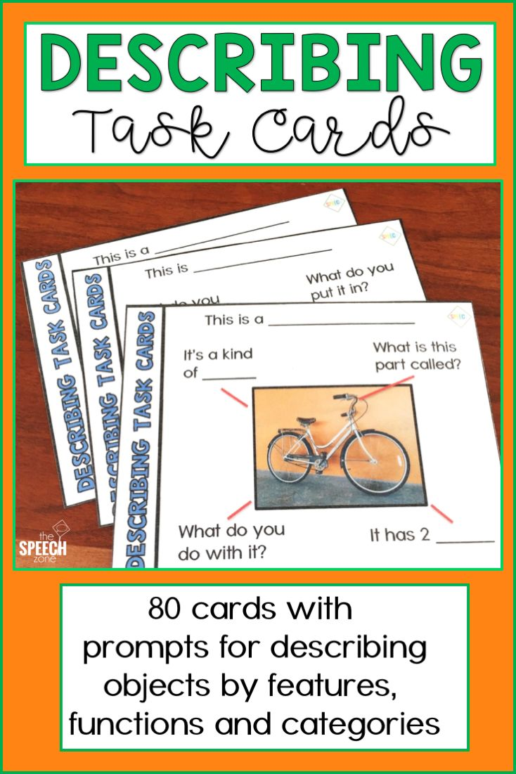 Help children develop the skills they need to describe objects with these photo describing task cards. Each of the 80 cards in this product has a target picture and multiple closed prompts to help kids learn the information they can use to describe items. The prompts focus on the features, function, and category of each picture. These printable cards work well for speech and language therapy, special education, and home practice.