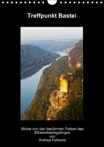 Treffpunkt Bastei (Wandkalender 2014 DIN A4 hoch), http://www.amazon.de/dp/B00GJVMFKC/ref=cm_sw_r_pi_awd_S-SSsb0WJQB6Y