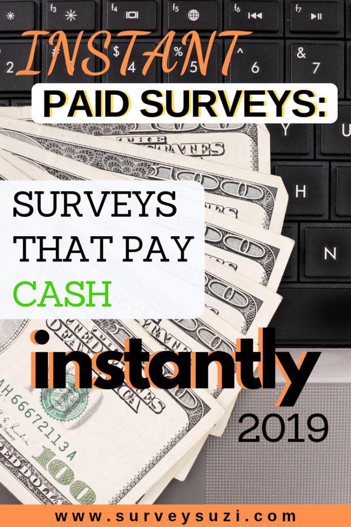 Instant Paid Surveys: Surveys That Pay Cash Instan…