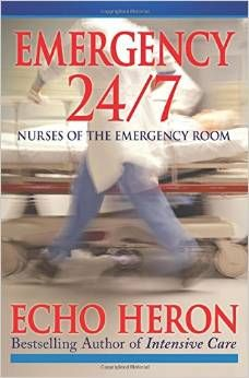 Best-selling nurse author, Echo Heron, presents riveting and unforgettable narratives from emergency room nurses across the nation.