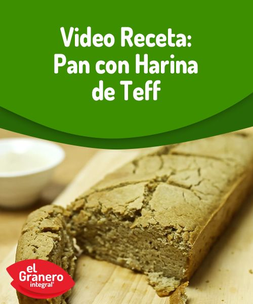 Video receta: pan con harina de teff, un cereal muy nutritivo. #recipe