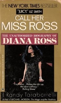 I know fans swear something is off w/ that Taraborrelli guy, as he supposedly lies about his relationship statut with the Jacksons and Diana but I truly enjoyed the book and loved Miss Ross even more after it! check it out, it's a good read for fans. ~ Call her Miss Ross...The boss indeed!