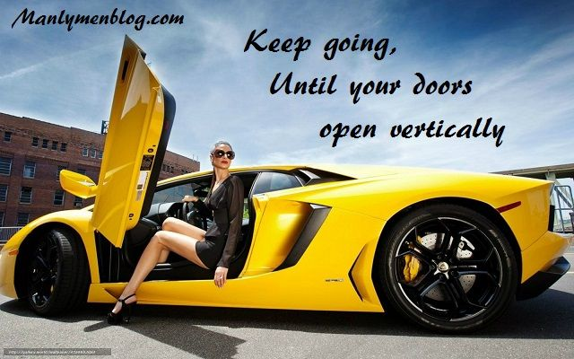 Keep Going Until Your Doors Open Vertically Car Girls Car Cars Music