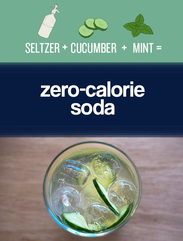 Best Tip of the Day- Instead of drinking soda, add cucumber, lemon, or mint to seltzer. | 27 Easy Ways To Eat Healthier