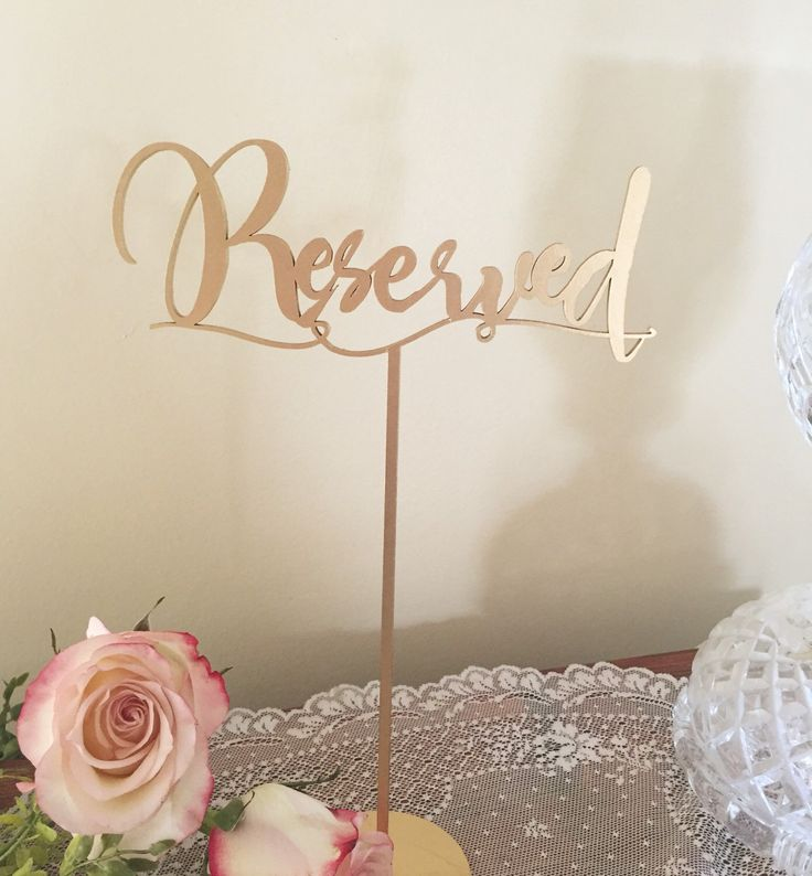 "10 - Laser Cut  Reserved Table Signs. Gold or Silver - Set of 1-10 - 12"" high - Stands Available - Wedding, Anniversary, Birthday Party by TheVirginiaArtisans on Etsy https://www.etsy.com/listing/253481769/10-laser-cut-reserved-table-signs-gold"