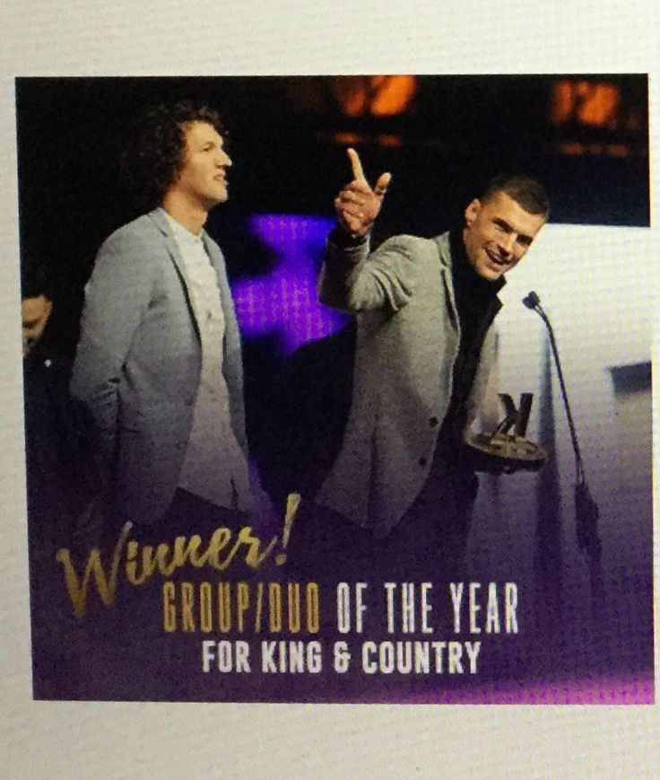 for KING & COUNTRY - Group / Duo of the Year