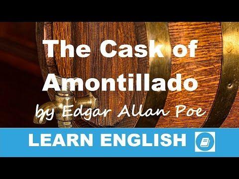 Learn English - Short Stories - Edgar Allan Poe: The Cask of Amontillado...