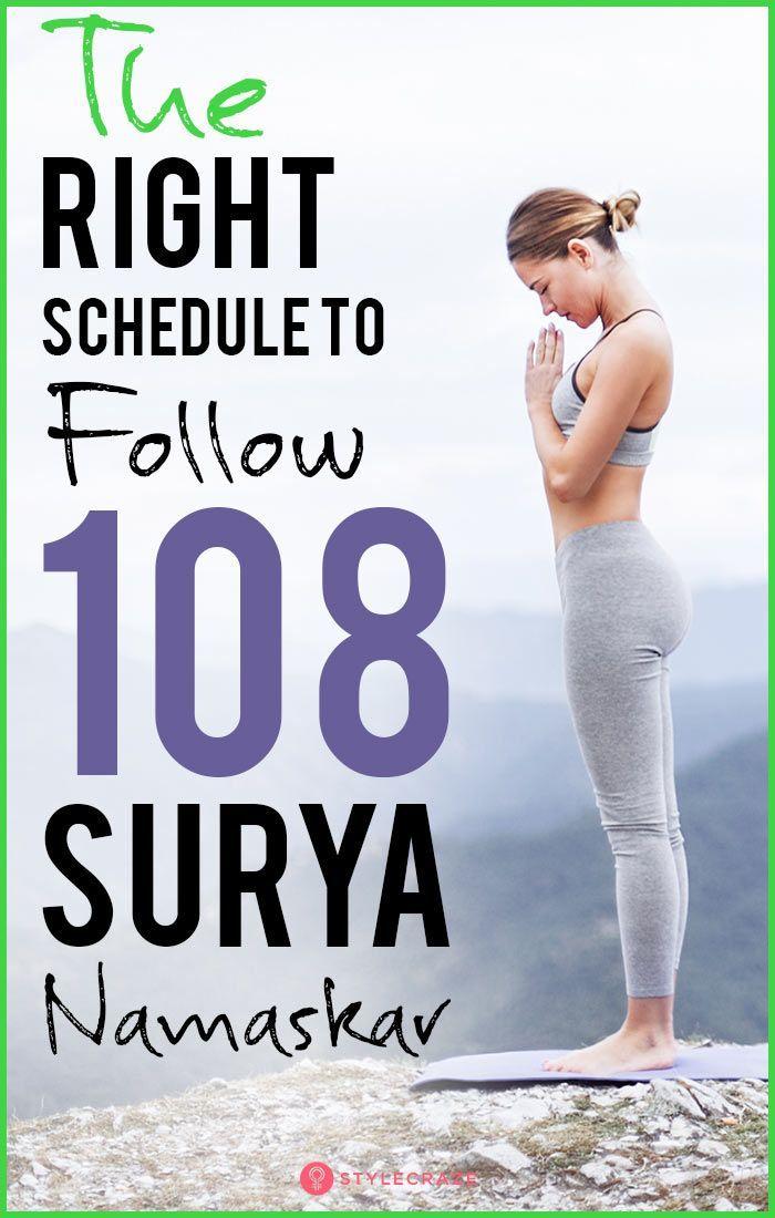 108 Surya Namaskar What Is The Right Schedule To Follow Surya Namaskar Surya Namaskar Challenge Surya Namaskar Benefits