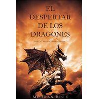 El Despertar de los Dragones (Reyes y Hechiceros—Libro 1) por Morgan Rice