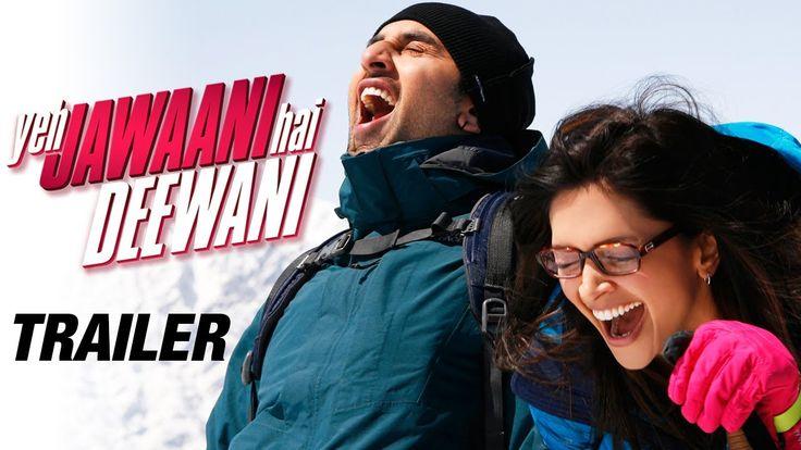 Yeh Jawaani Hai Deewani - Official Trailer | Ranbir Kapoor, Deepika Padukone