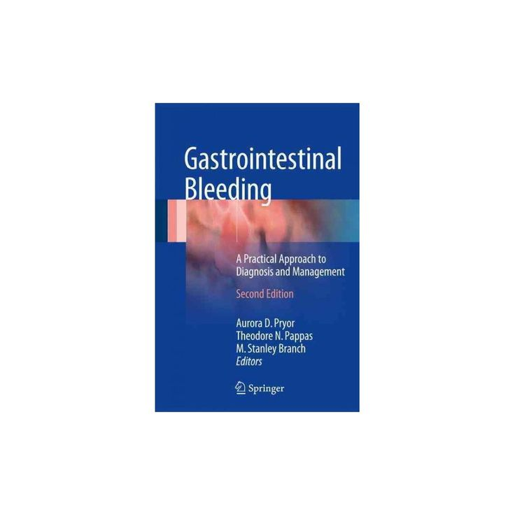 Gastrointestinal Bleeding : A Practical Approach to Diagnosis and Management (Hardcover)