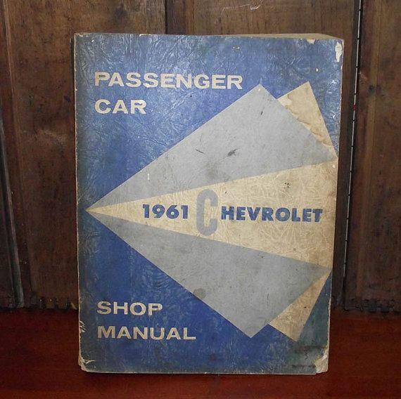 Original 1961 Chevrolet Shop Manual by DaytonaVintage on Etsy