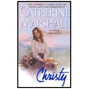 Christy   -By: Catherine Marshall. Want to read it!