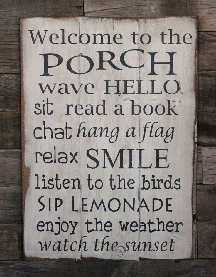 Large Wood Sign - Welcome to the Porch - one day when i have a porch up front. i guess i do have one in the back...