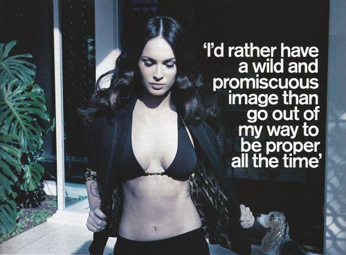 I agree Megan Fox!