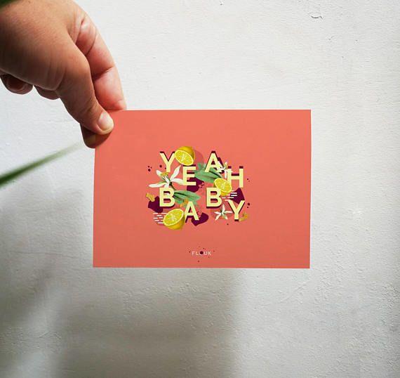 Carte postale YEAH BABY graphique pour féliciter vos proches de la plus fun des façons, ou tout simplement en déco sur vos murs ! ----------------------  Quelques précisions concernant cette carte : ◆ Format : A6 (10,5 x 14,8 cm) ◆ Dominante colorée : Orange / Jaune ◆ Papier 300g / papier mat de haute qualité ◆ Impression recto / verso ◆ Verso inscriptible ◆ Possibilité de rajouter une enveloppe pour 0,50€ ◆ Carte conçue et imprimée à Lille / FRANCE  ----------------------...