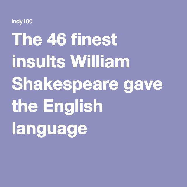 25 best shakespeare insults ideas on pinterest funny