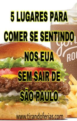 5 restaurantes americanos na cidade de São Paulo. Você não precisa sair da cidade para se sentir nos Estados Unidos!