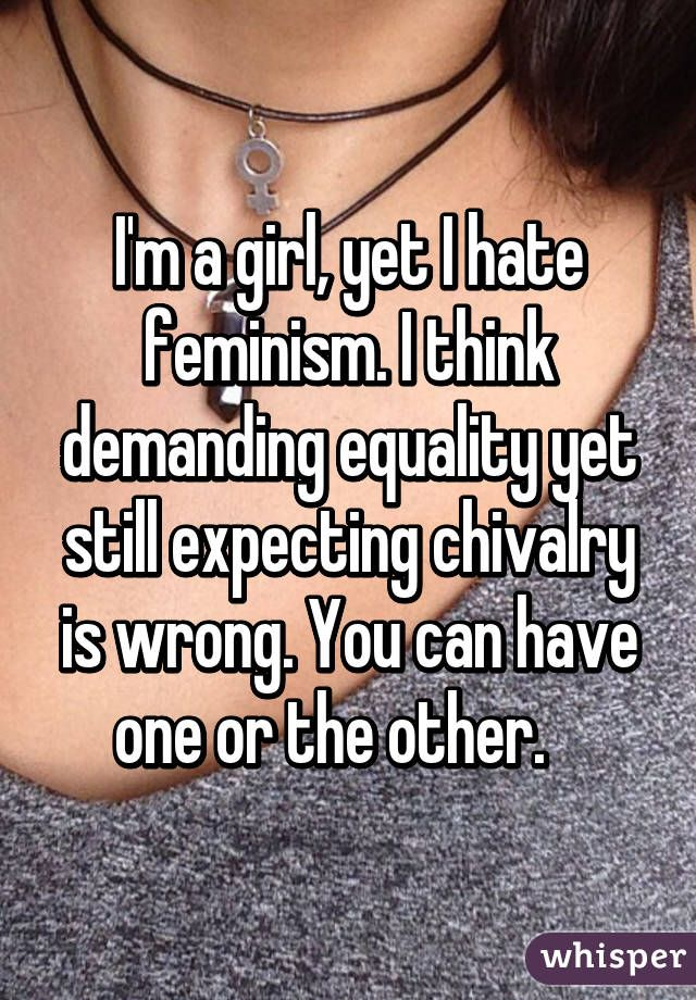 18 Women Explain Why They're Not Feminists
