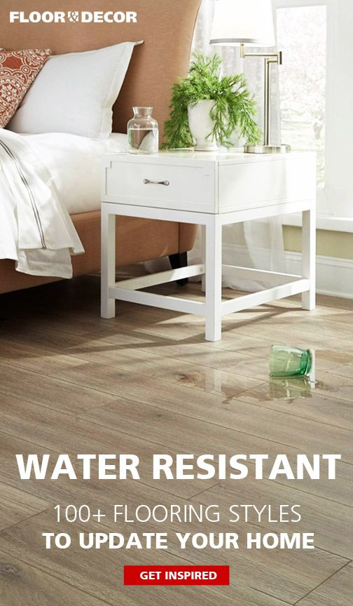 When It Comes To Water Resistant Flooring The Options Are Endless Floor Decor Offers Not Just One But Several Brands