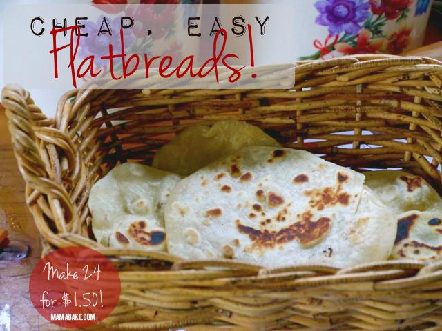 Cheap and Easy Flatbread - Make it yourself so much cheaper!