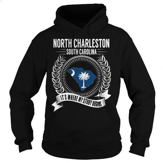 North Charleston, South Carolina - Its Where My Story Begins - #polo sweatshirt #black hoodie womens. MORE INFO => https://www.sunfrog.com/States/North-Charleston-South-Carolina--Its-Where-My-Story-Begins-Black-Hoodie.html?60505