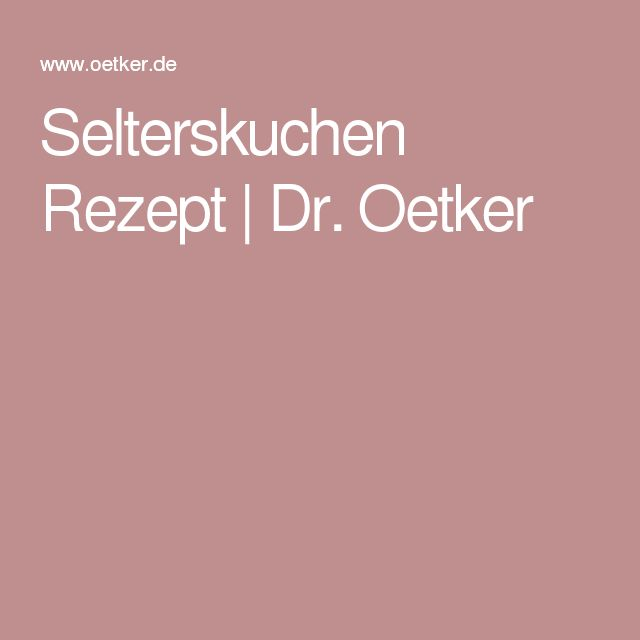 Selterskuchen Rezept | Dr. Oetker