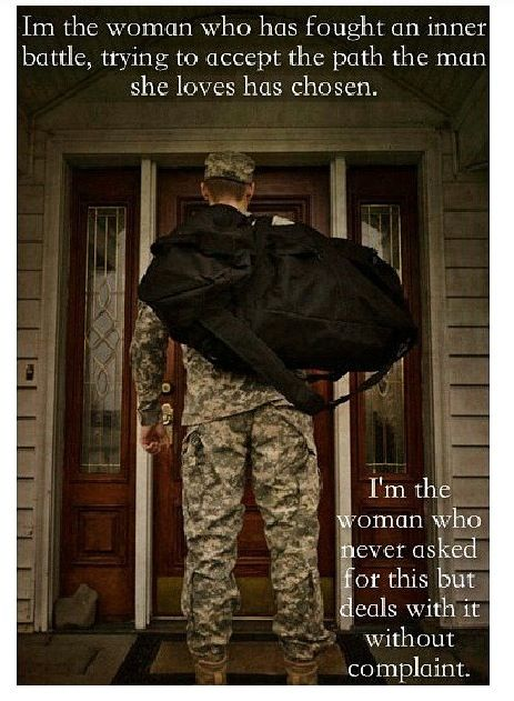 Army Girlfriend! not quite the same for me, I'm air force, but the quote still applies