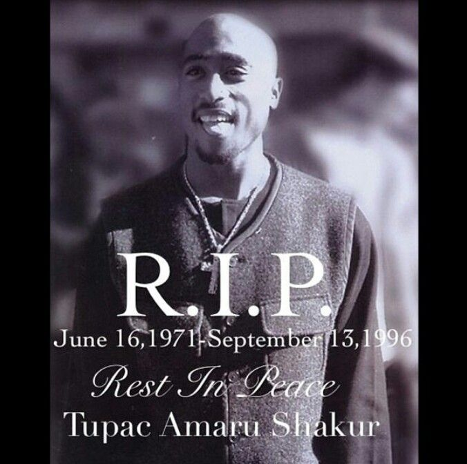 Tupac, as young as he was, he inspired so much in this world ever long