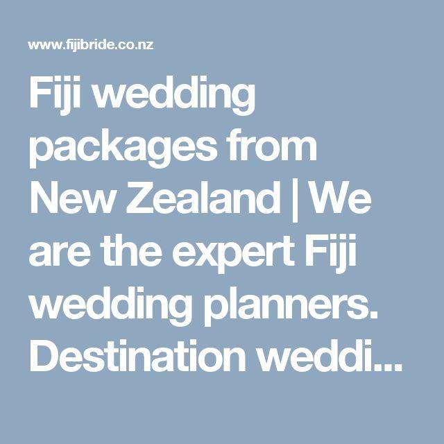 Fiji wedding packages from New Zealand | We are the expert Fiji wedding planners. Destination weddings in Fiji. Fiji Bride, New Zealand.