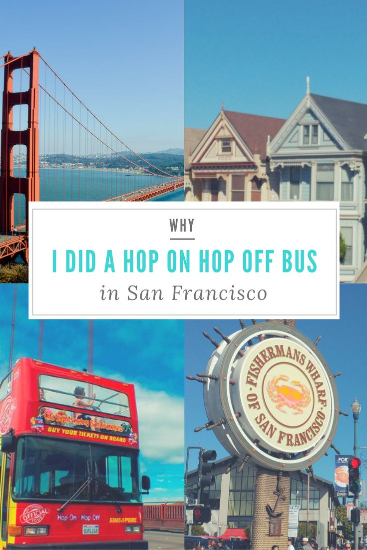 Find out why I did a Hop On Hop Off Bus Tour is San Francisco and why you should too! #Sanfrancisco #travel #vacation asoutherntraverler.com