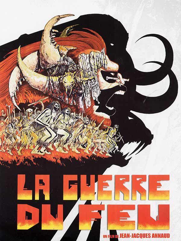 La guerre du feu, film de 1981 adapté du roman éponyme relatant l'histoire d'une tribu voulant récupérer le feu qui leur a été enlevé car ils ne savaient le domestiqué.