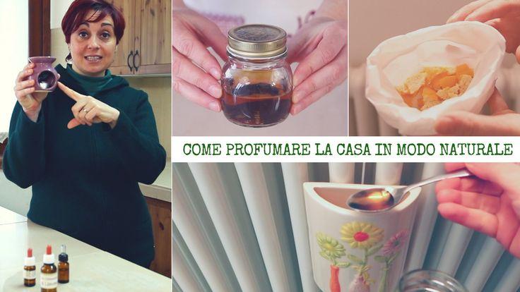 Come Profumare la Casa in modo Naturale - Natural Home Deodorizers and A...