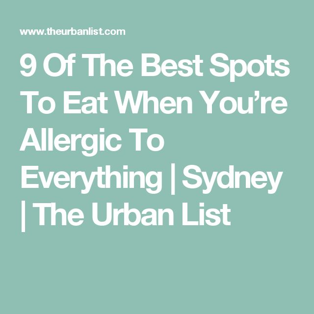 9 Of The Best Spots To Eat When You're Allergic To Everything | Sydney | The Urban List