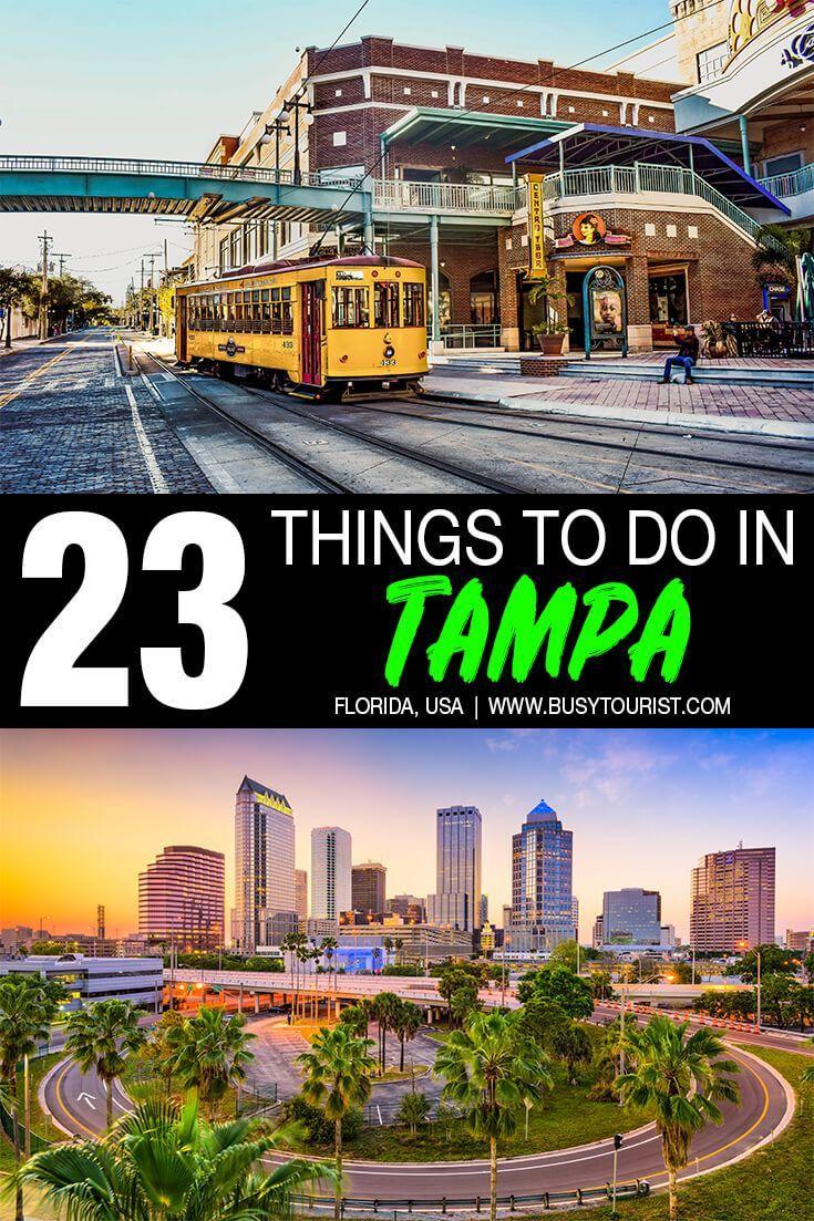 23 Best Fun Things To Do In Tampa Florida Florida Travel Guide Tampa Florida Visit Florida