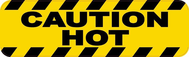 "10"" x 3"" Caution Hot Vinyl Business Sticker Store Sign Decal Decals Stickers"