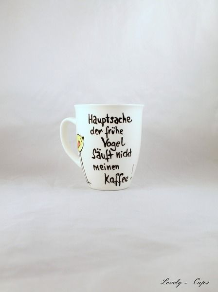 spruch tasse fr her vogel witzige spruch tasse. Black Bedroom Furniture Sets. Home Design Ideas