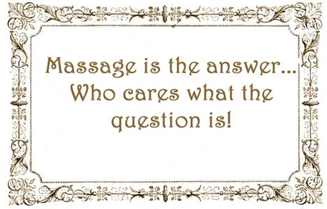 Massage is the answer