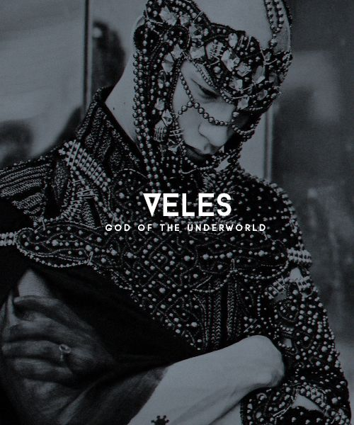 """EASTERN EUROPEAN/BALTIC MYTHOLOGY MEME > slavic gods and goddesses [7/9]: veles"" Veles is a major Slavic supernatural force of earth, waters and the underworld, associated with dragons, cattle, magic, musicians, wealth and trickery. He is the..."